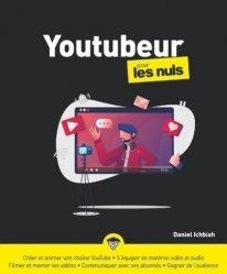Dernières parutions dans Pour les nuls, Devenir youtubeur pour les nuls