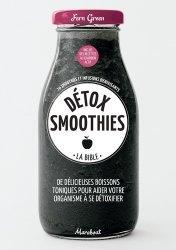Dernières parutions sur Jus de fruit, Detox smoothies