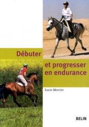 Dernières parutions sur Cross - Rando, Débuter et progresser en endurance