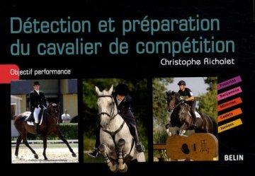 Souvent acheté avec Réussir ses degrés 1 et 2, le Détection et préparation du cavalier de compétition