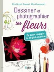 Dernières parutions dans Botanique, Dessiner et photographier les fleurs