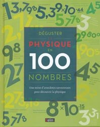 Souvent acheté avec Physiologie humaine, le Déguster la physique en 100 nombres