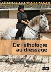 Souvent acheté avec Comment s'occuper d'un cheval âgé, le De l'éthologie au dressage