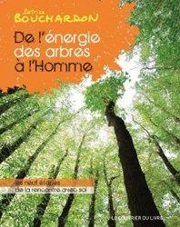 Dernières parutions sur Arbres et arbustes au jardin, De l'énergie des arbres à l'homme