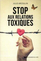 Dernières parutions sur Communication interpersonnelle, Débarrassez-vous des relations toxiques