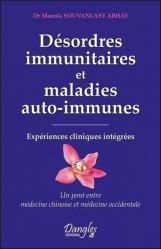 Souvent acheté avec Guide pratique analyses médicales, le Désordres immunitaires et maladies auto-immunes