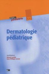 Souvent acheté avec Prise en charge des maladies génétiques en pédiatrie, le Dermatologie pédiatrique