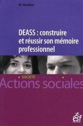 Dernières parutions dans Actions sociales, DEASS : construire et réussir son mémoire professionnel