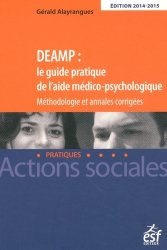 Dernières parutions dans Actions sociales / Pratiques, DEAMP : le guide pratique de l'aide médico-psychologique