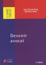 Dernières parutions dans Carré droit, Devenir avocat. 3e édition