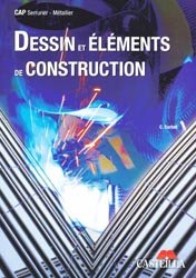 Souvent acheté avec Lexique de construction métallique et de résistance des matériaux, le Dessin et éléments de construction