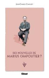 Dernières parutions sur Côte du Rhone, Des nouvelles de Marius Chapoutier ?
