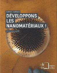 Dernières parutions dans Sciences durables, Développons les nanomatériaux !