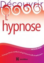 Dernières parutions dans Découvrir, Découvrir l'hypnose