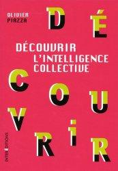 Dernières parutions dans Découvrir, Découvrir l'Intelligence collective