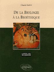 Dernières parutions dans L'esprit des sciences, De la biologie à la bioéthique