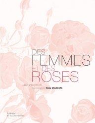 Dernières parutions sur Rosiers, Des femmes et des roses