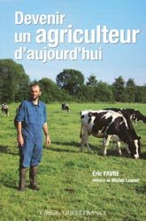 Souvent acheté avec Fermes de France, le Devenir un agriculteur d'aujourd'hui