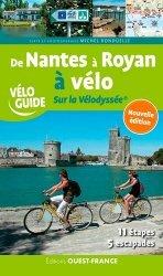 Dernières parutions sur Voyage en France, De Nantes à Royan à vélo. Sur la Vélodyssée ®