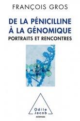 Dernières parutions sur Biologie animale, De la pénicilline à la génomique
