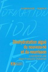 Dernières parutions dans Pathologie science, Déshydratation aiguë du nouveau-né et du nourrisson
