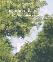 Souvent acheté avec Guide des plantes de toits végétaux, le Des arbres dans la ville