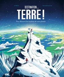 Dernières parutions dans Documentaires 8 ans et +, Destination... Terre !