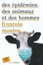 Dernières parutions sur Zoonoses, Des épidémies, des animaux et des hommes