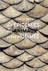 Souvent acheté avec Rééducation des troubles de l'oralité et de la déglutition, le Des épidémies, des animaux et des hommes