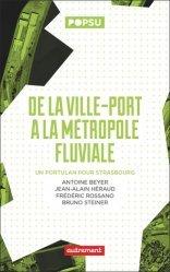 Dernières parutions sur Mobilités - Transports, De la ville-port à la métropole fluviale