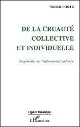 Dernières parutions dans Espaces théoriques, De la cruauté collective et individuelle. Singularité de l'élaboration freudienne