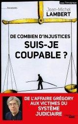 Dernières parutions dans Documents, De combien d'injustices suis-je coupable ?