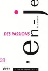 Dernières parutions dans L'en-Je lacanien, Des passions