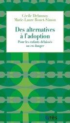 Dernières parutions sur Conception - Adoption, Des alternatives à l'adoption