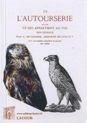 Dernières parutions sur Vènerie - Fauconnerie, De l'Autourserie et de ce qui appartient au vol des oiseaux