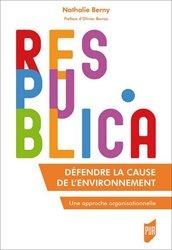 Dernières parutions dans Res Publica, Défendre la cause de l'environnement