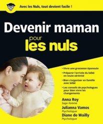 Dernières parutions sur En attendant bébé, Devenir maman pour les Nuls