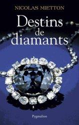 Souvent acheté avec Finitions en bijouterie, le Destins de diamants