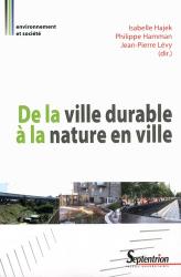 Souvent acheté avec Ville perméable - L'eau, ressource urbaine, le De la ville durable à la nature en ville