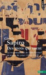 Dernières parutions dans Points Essais, Des mots qui tuent - La responsabilité de l'intellectuel en temps de crise (1944-1945)