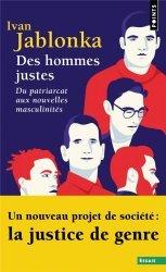 Dernières parutions dans Points Essais, Des hommes justes - Du patriarcat aux nouvelles masculinités