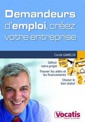 Dernières parutions dans Vocatis, Demandeurs d'emploi, créez votre entreprise