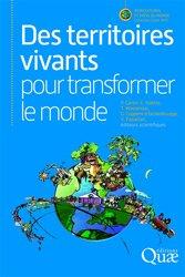 Dernières parutions sur Agronomie, Des territoires vivants pour transformer le monde