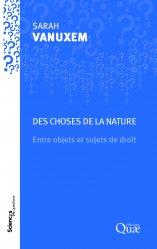 Dernières parutions dans Sciences en questions, Des choses de la nature