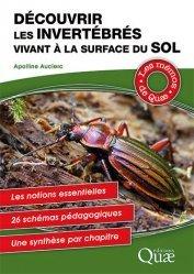 Dernières parutions sur Sciences de la Vie, Découvrir les invertébrés vivant à la surface du sol