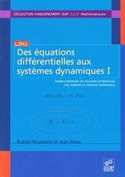 Dernières parutions sur Topologie, Des équations différentielles aux systèmes dynamiques I