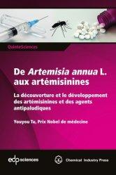 Dernières parutions sur Pharmacie, De Artemisia annua L. aux artémisinines
