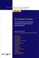 Dernières parutions dans Droit de l'Union européenne, De Frontex à Frontex. Vers l'émergence d'un service européen des garde-côtes et garde-frontières