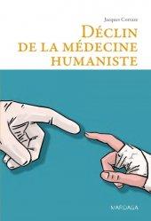 Dernières parutions dans Psy, Déclin de la médecine humaniste