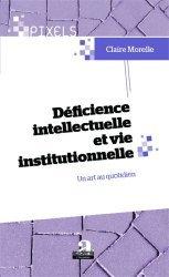 Dernières parutions dans Pixels, Déficience intellectuelle et vie institutionnelle. Un art au quotidien